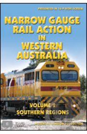 Narrow Gauge Rail Action in Western Australia - Volume 2