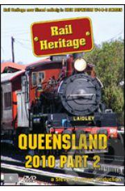 Rail Heritage - Queensland 2010 Part 2