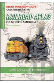 Comprehensive Railroad Atlas - Appalachia and Piedmont