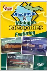 Wisconsin & Michigan Memories