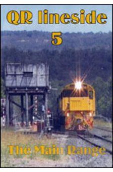 QR Lineside 5 - The Main Range