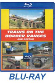 Trains on the Border Ranges and Beyond 2013 BLU-RAY