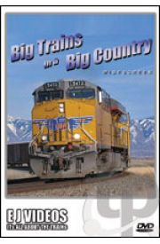 Big Trains in a Big Country