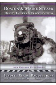 Boston & Maine Steam - Heavy Haulers and Crack Limiteds