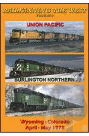 Railfanning the West - Volume 2