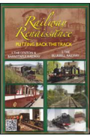 Railway Renaissance - Putting Back the Track