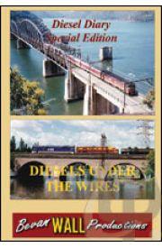 Diesel Diary - Diesels Under The Wires
