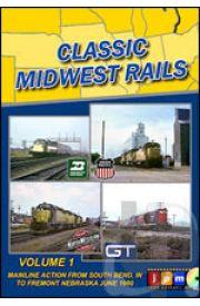 Classic Midwest Rails - Volume 1