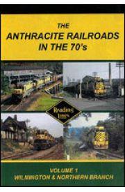 Anthracite Railroads in the 70's - Volume 1