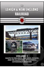Lehigh and New England Railroad - Volume 1