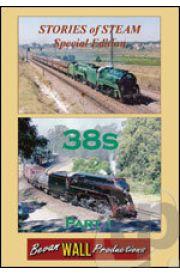 Stories of Steam - 38s Part 1