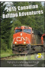 2015 Canadian Railfan Adventures